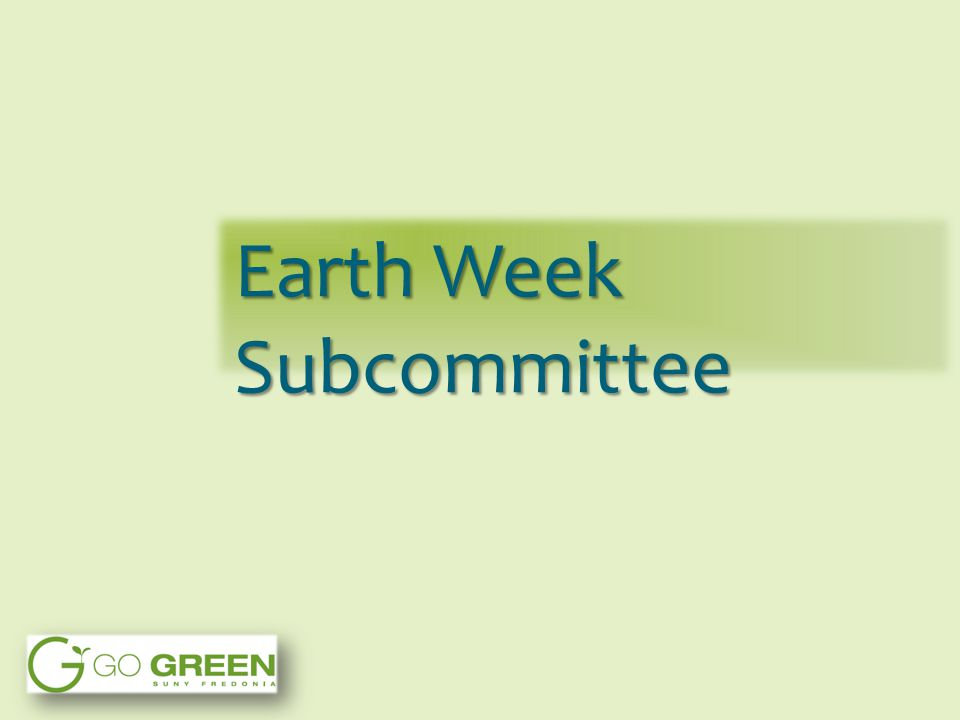Earth Week Subcommittee