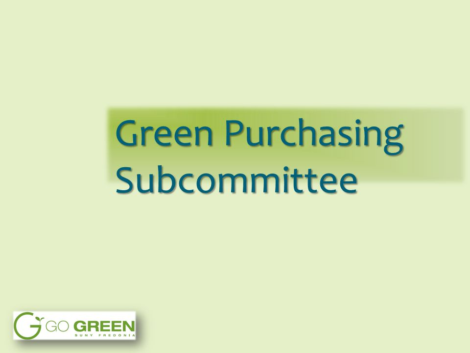 Green Purchasing Subcommittee