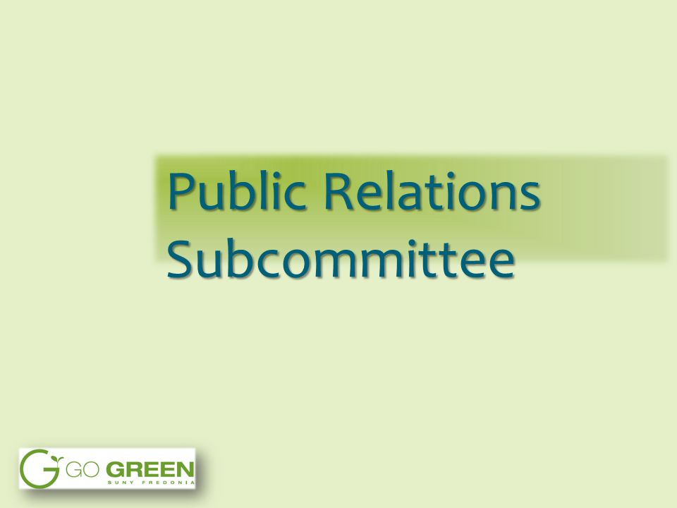 Public Relations Subcommittee