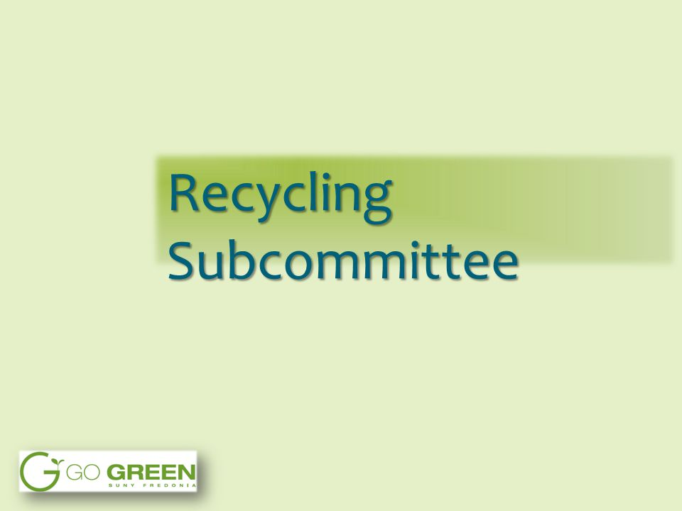 Recycling Subcommittee