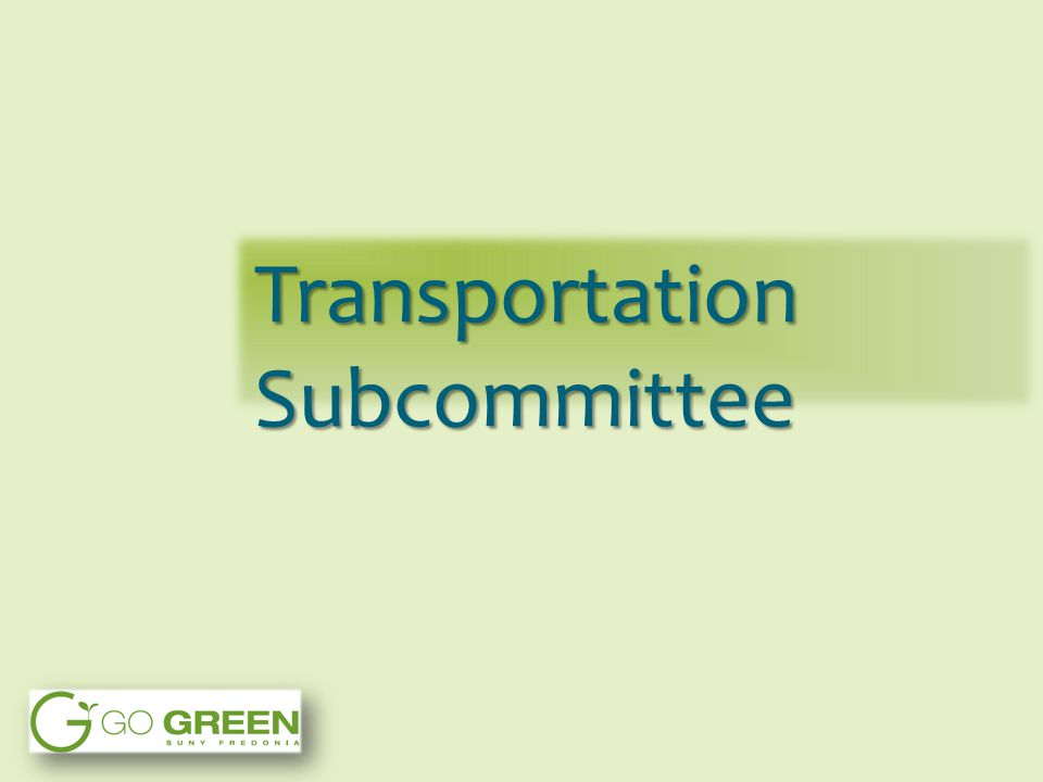 Transportation Subcommittee