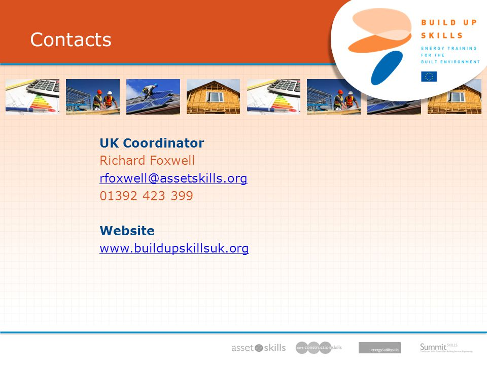 IEE/11/BW1/479/S , 11/ /13, UK Coordinator Richard Foxwell Website   Contacts