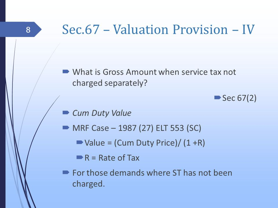 Service Tax (Determination of Value), Rules 2006 - Rule 2B Foreign Exchange Broking Service & Banking & Other Financial Service R.2B -Valuation of Sale of Foreign Currency $1,000 sold @ Rs.45/$ RBI Reference Rate Rs.45.50 Taxable Value = (Selling Rate - RBI reference Rate) X Total Units of Currency (Rs.45.50 – Rs.45) X 1,000 = Rs.500 29