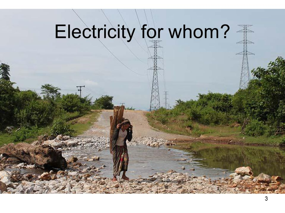 Electricity for whom? 3