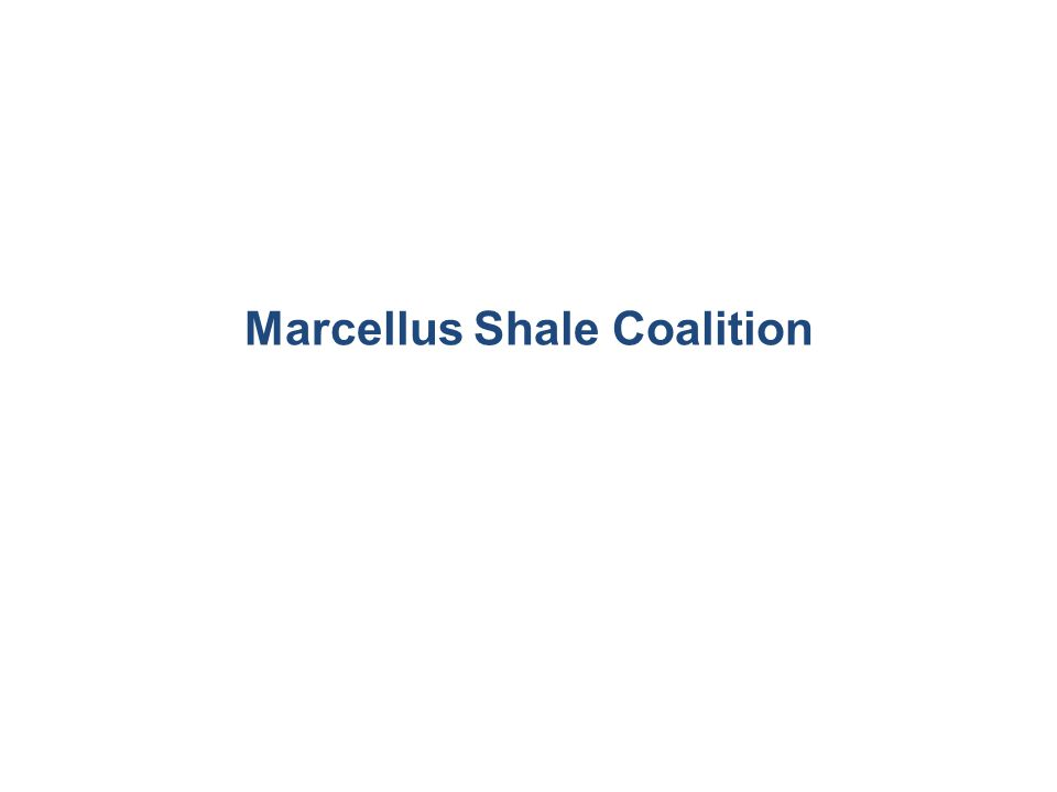 THANK YOU Marcellus Shale Coalition