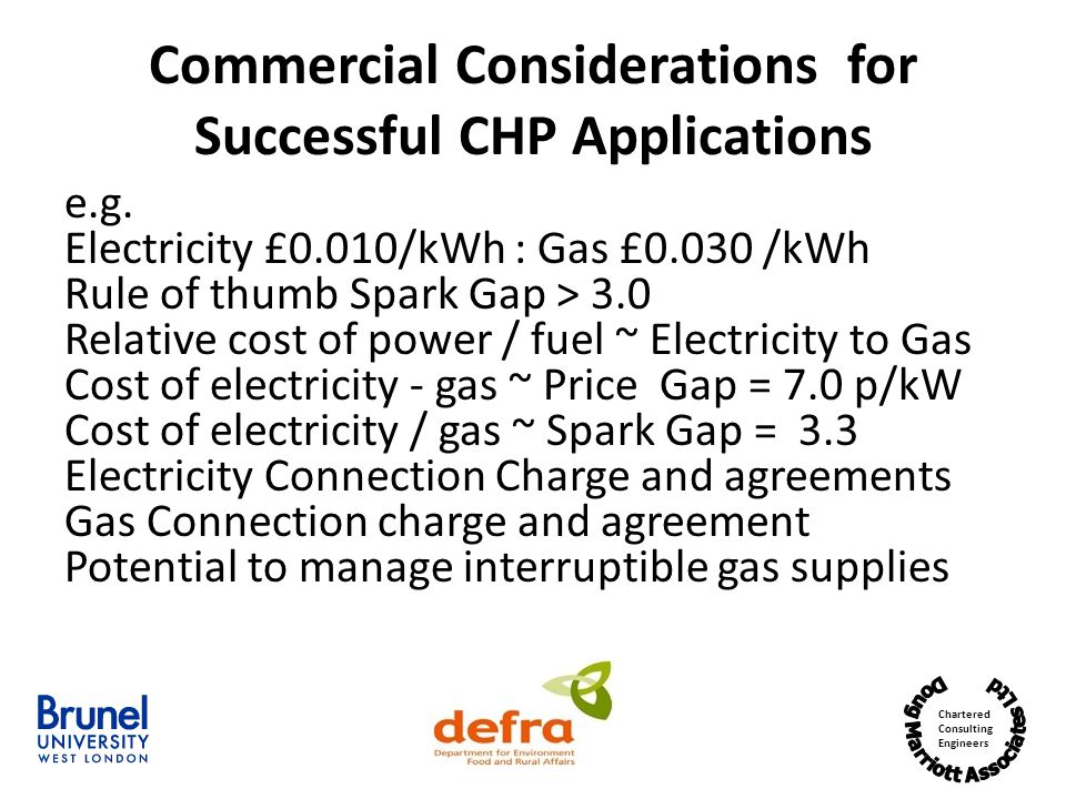Chartered Consulting Engineers Commercial Considerations for Successful CHP Applications e.g.