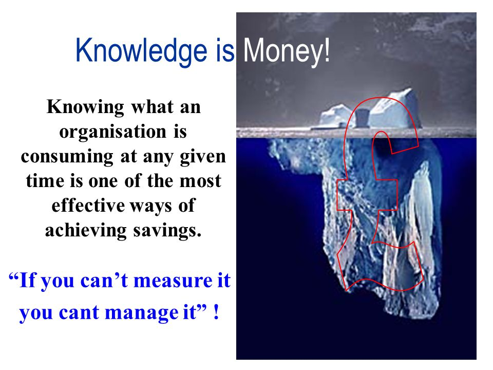 Knowing what an organisation is consuming at any given time is one of the most effective ways of achieving savings. If you cant measure it you cant ma