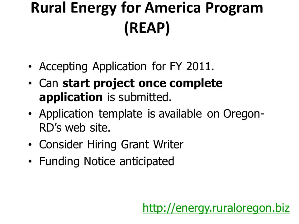 Rural Energy for America Program (REAP) Accepting Application for FY 2011.