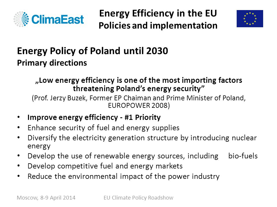 Energy Efficiency in the EU Policies and implementation Moscow, 8-9 April 2014EU Climate Policy Roadshow Energy Policy of Poland until 2030 Primary di