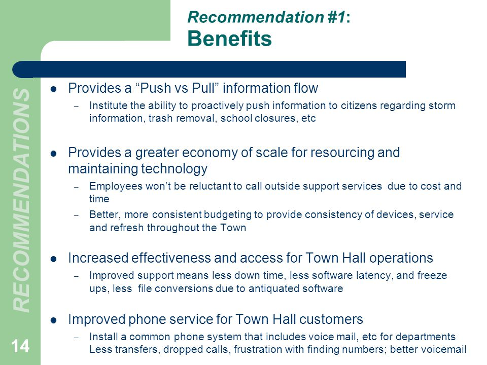 Provides a Push vs Pull information flow – Institute the ability to proactively push information to citizens regarding storm information, trash remova