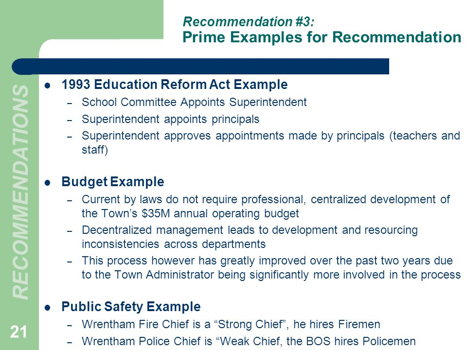 Recommendation #3: Prime Examples for Recommendation 1993 Education Reform Act Example – School Committee Appoints Superintendent – Superintendent app