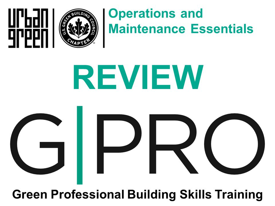 Operations and Maintenance Essentials Green Professional Building Skills Training REVIEW