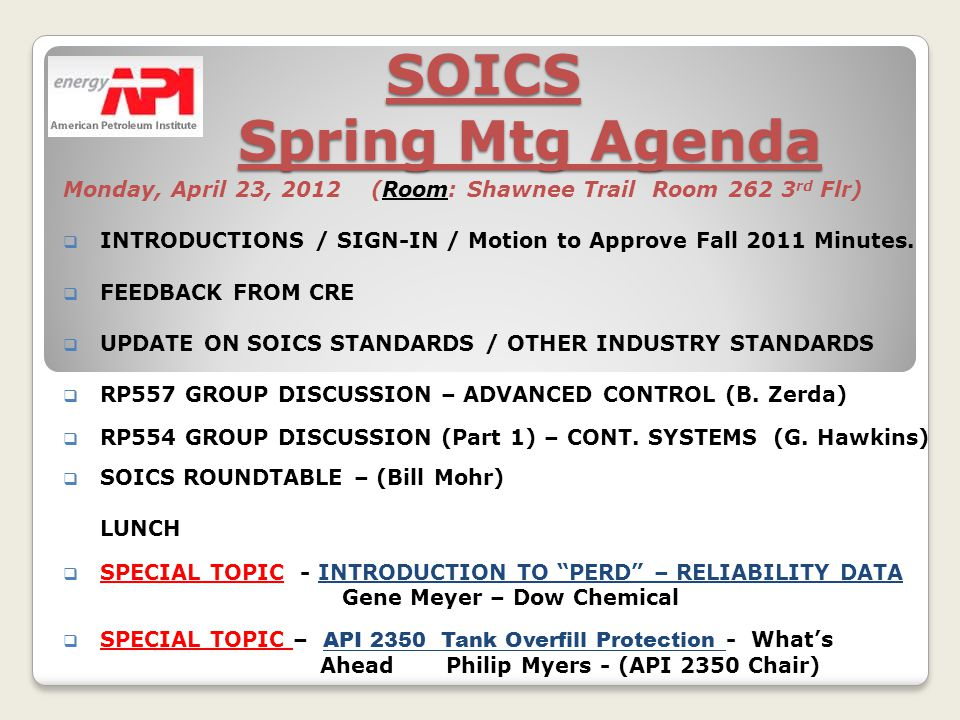 SOICS Spring Mtg Agenda Monday, April 23, 2012 (Room: Shawnee Trail Room rd Flr) INTRODUCTIONS / SIGN-IN / Motion to Approve Fall 2011 Minutes.