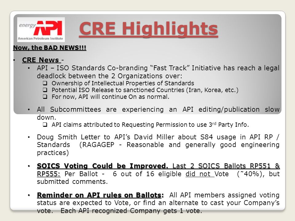 CRE Highlights Now, the BAD NEWS!!.