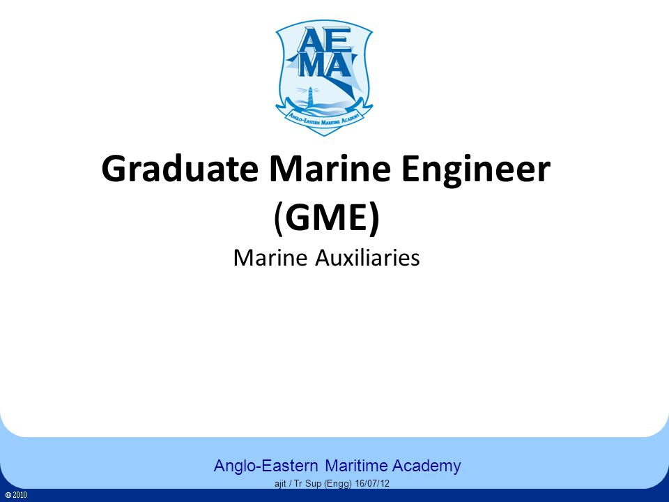 Click to edit Master title style Click to edit Master text styles – Second level Third level – Fourth level » Fifth level 52 Anglo-Eastern Maritime Academy © 52 Anglo-Eastern Maritime Academy © 52 ajit / Tr Sup (Engg) 16/07/12 Pollution Prevention Machinery and Equipment OWS, Oily Water Separator OCM, Oil Content Meter Incinerator ODMCS, Oil Discharge Monitoring & Control System Slop tank interface detector STP, Sewage Treatment Plant SOPEP Locker Save All Trays / Drip Trays Back to List of machinery
