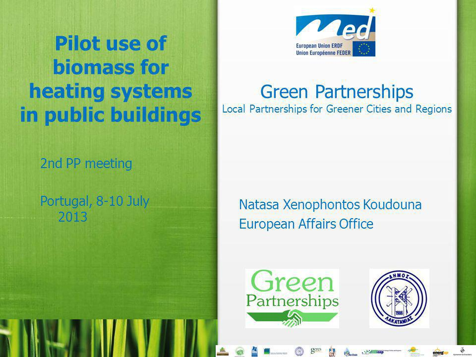 Green Partnerships Arronches, 8 - 10 July 2013 2 Why biomass.