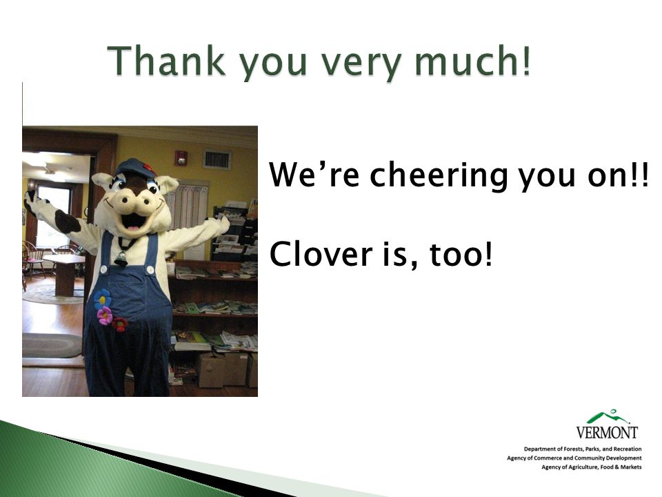 Were cheering you on!! Clover is, too!