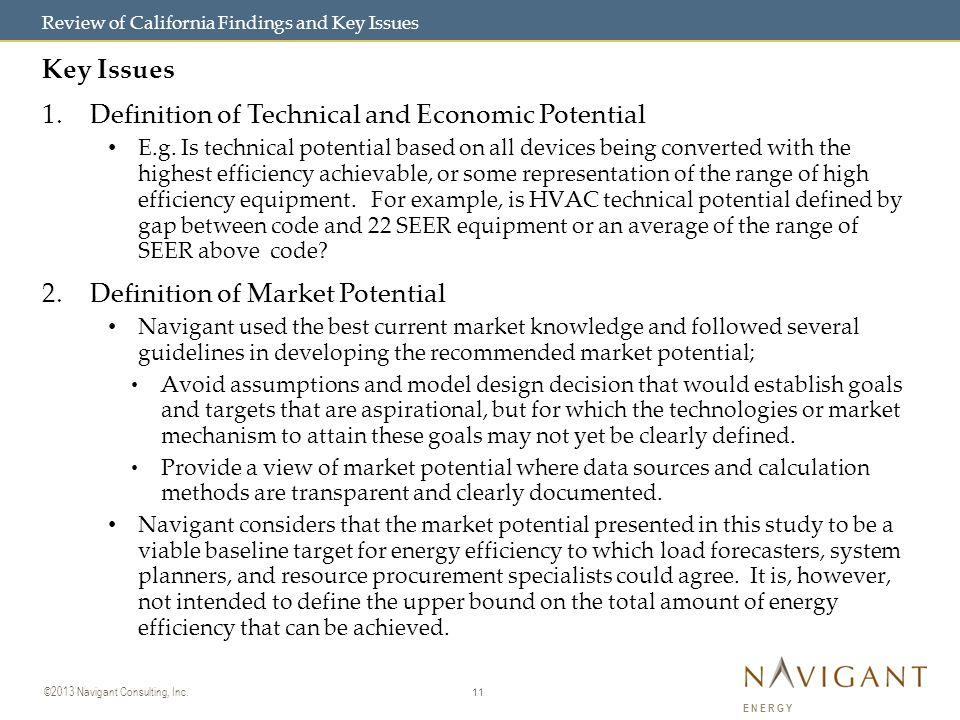 11 ©2013 Navigant Consulting, Inc.