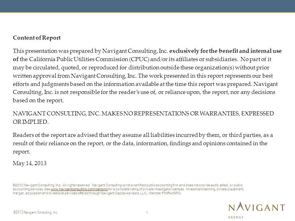 1 ©2013 Navigant Consulting, Inc.