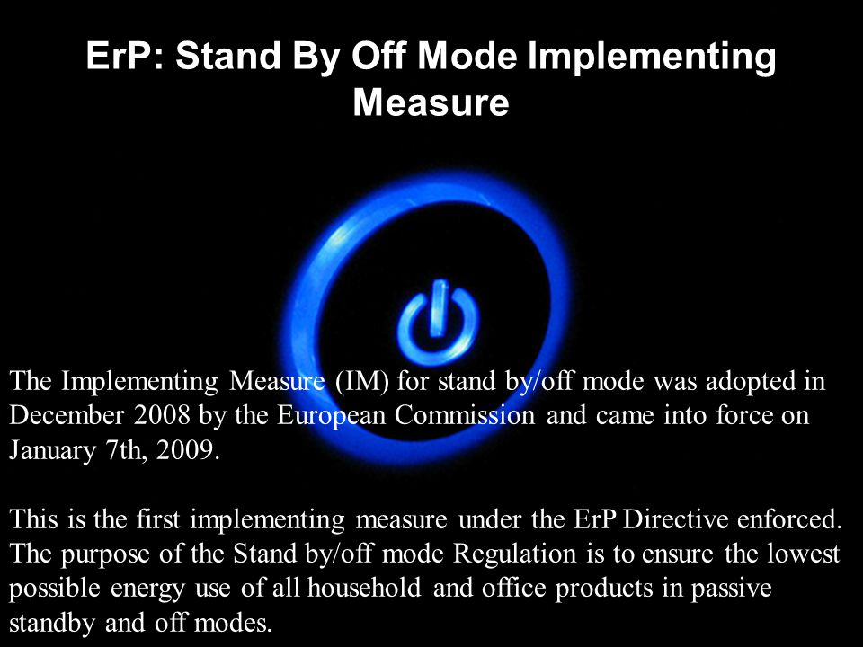 Implementing measures Implementing measures are proposed for products which: represent a significant volume of sales and trade in the internal market