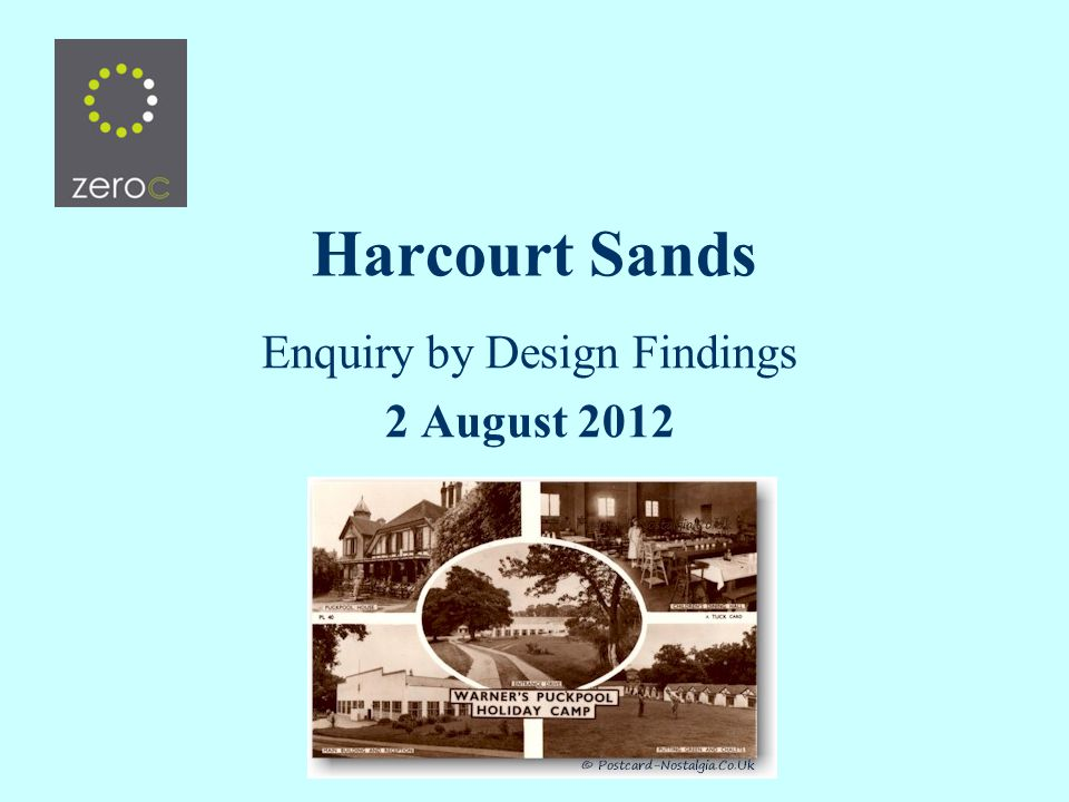 Harcourt Sands Enquiry by Design Findings 2 August 2012