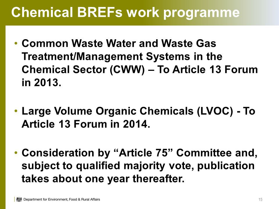 Chemical BREFs work programme Common Waste Water and Waste Gas Treatment/Management Systems in the Chemical Sector (CWW) – To Article 13 Forum in 2013