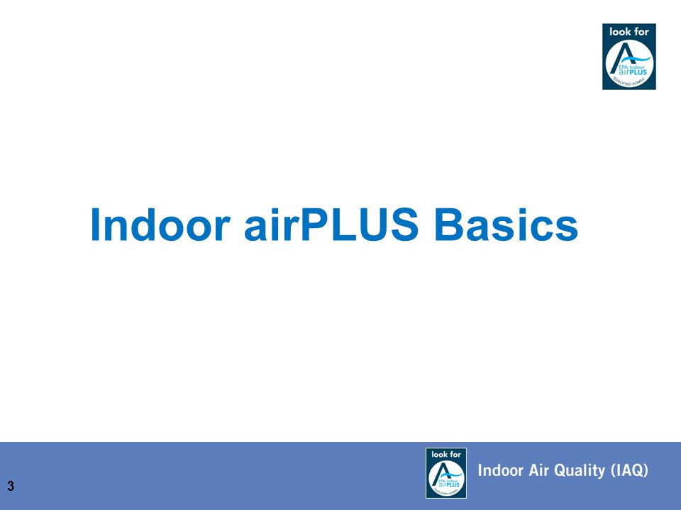 Indoor airPLUS Basics 3