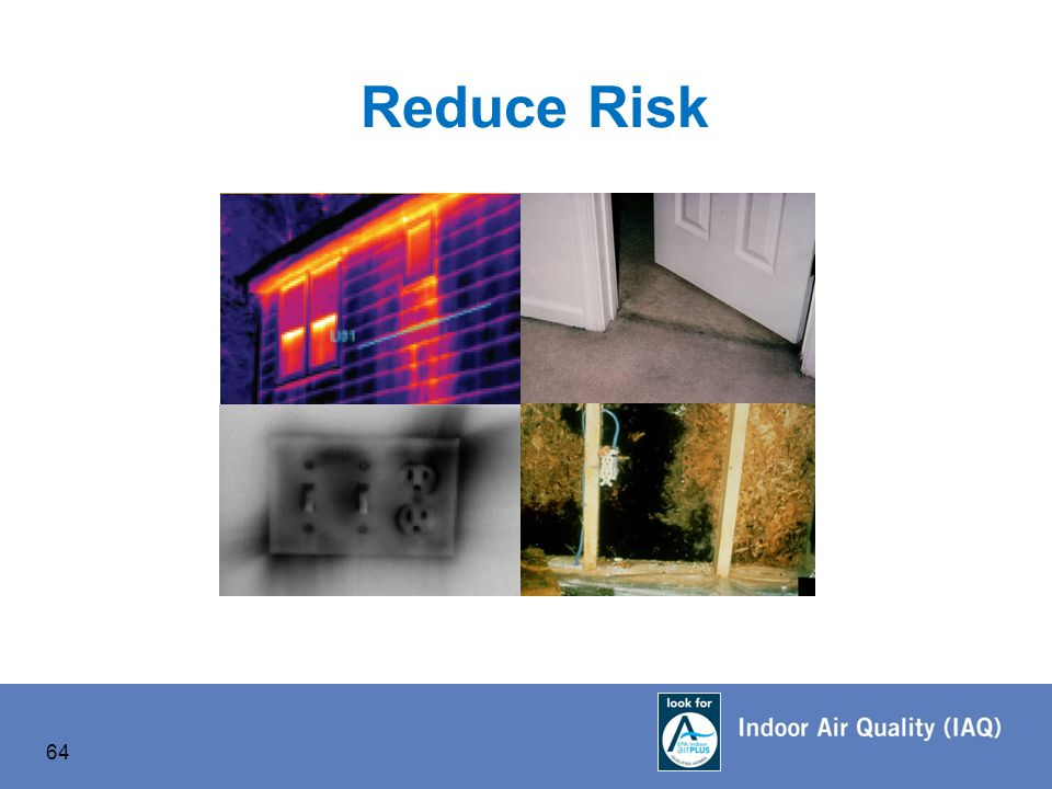 64 Reduce Risk