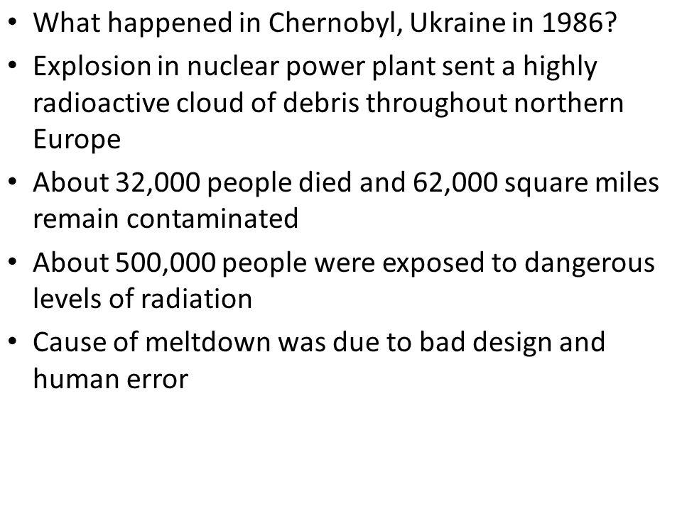 What happened in Chernobyl, Ukraine in 1986.