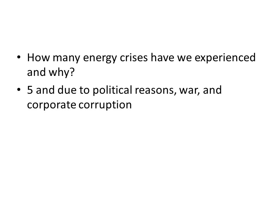 How many energy crises have we experienced and why.