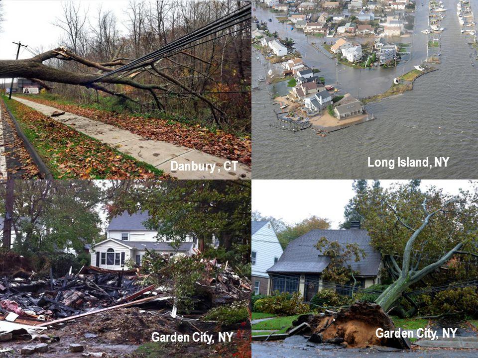 Danbury, CT Long Island, NY Garden City, NY