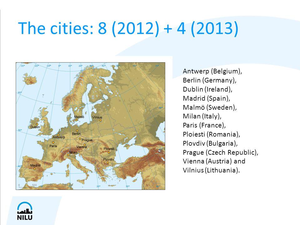 The cities: 8 (2012) + 4 (2013) Antwerp (Belgium), Berlin (Germany), Dublin (Ireland), Madrid (Spain), Malmö (Sweden), Milan (Italy), Paris (France), Ploiesti (Romania), Plovdiv (Bulgaria), Prague (Czech Republic), Vienna (Austria) and Vilnius (Lithuania).