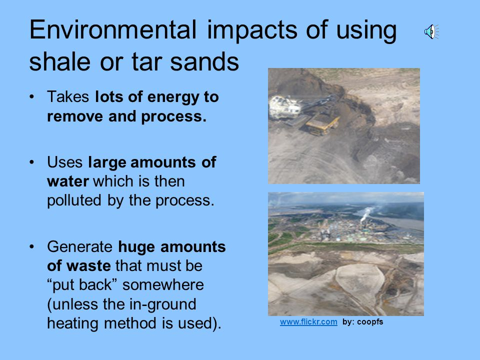 Tar sands (also called oil sands or bituminous sands) These sands contain clay, water, sand, and bitumen Bitumen contains 83.2% carbon This can be pro