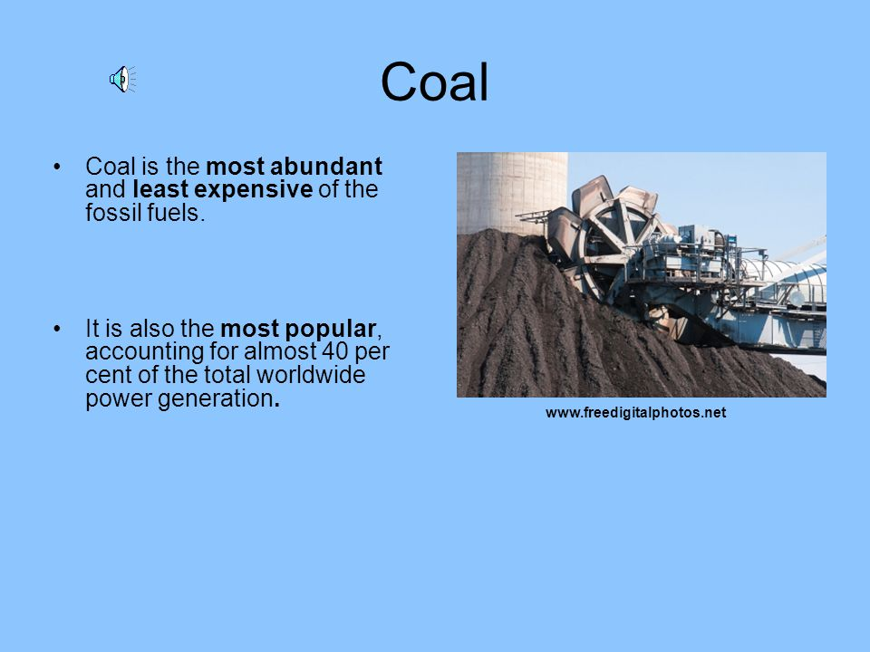 Summary of Fossil Fuels … Petroleum Coal Natural Gas Oil Shale Tar Sands How much longer will we have access to these fuels.