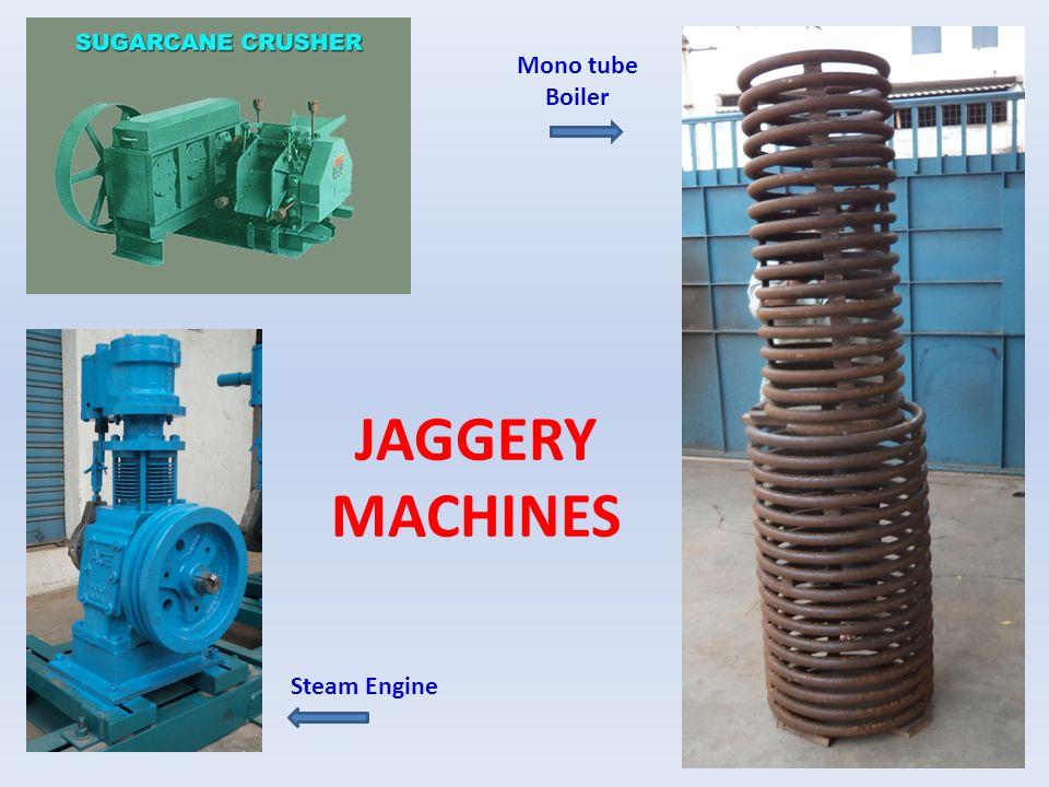 JAGGERY MACHINES Steam Engine Mono tube Boiler