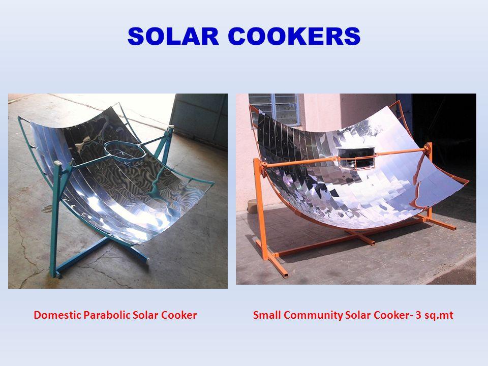 SOLAR COOKERS Domestic Parabolic Solar CookerSmall Community Solar Cooker- 3 sq.mt