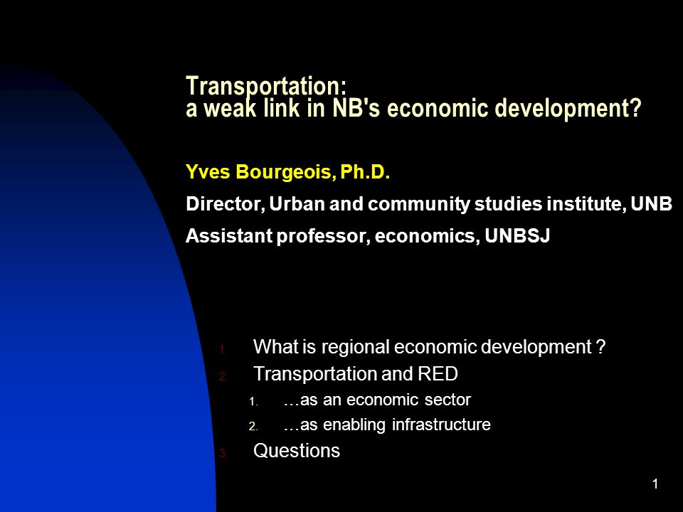 Transportation: a weak link in NB s economic development.