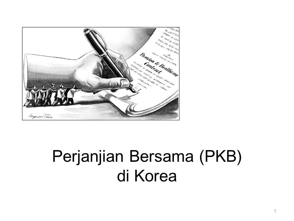 PKB bukan aturan perusahaan, bukan juga kamus untuk mendefinisikan konsep- konsep. 52