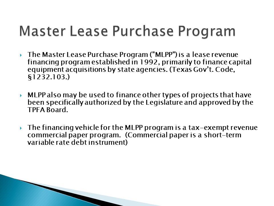 The Master Lease Purchase Program (