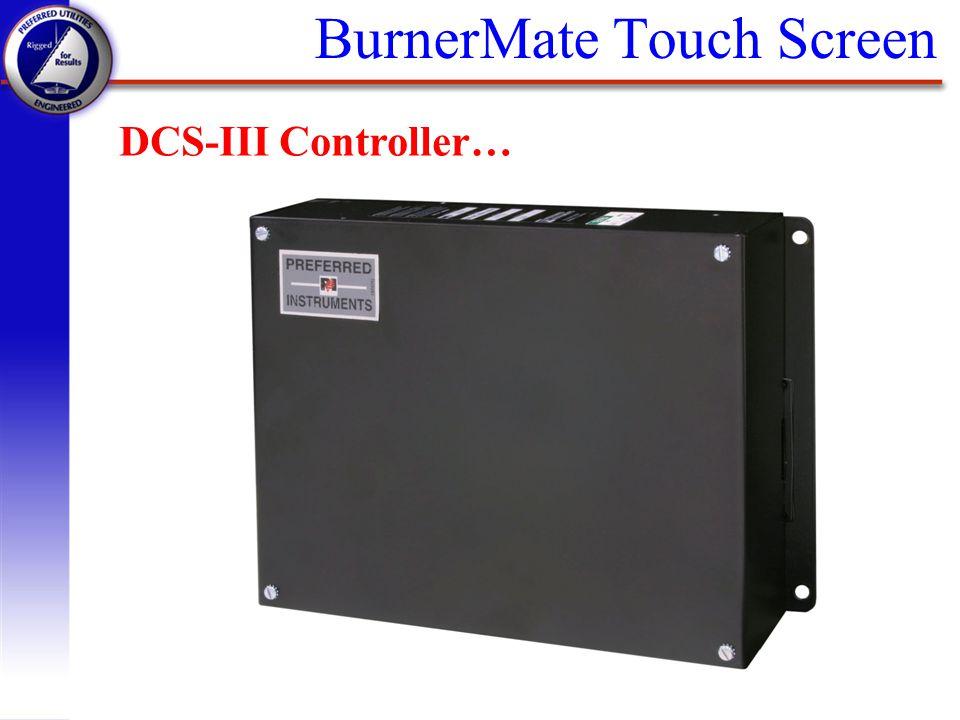 BurnerMate Touch Screen DCS-III Controller…