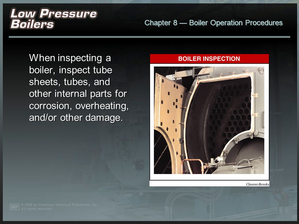 Chapter 8 Boiler Operation Procedures Steam traps are checked for proper operation when determining the cause of a steambound feedwater pump.