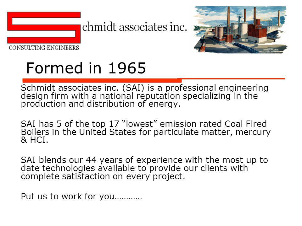 Formed in 1965 Schmidt associates inc.