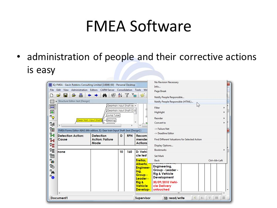 FMEA Software administration of people and their corrective actions is easy