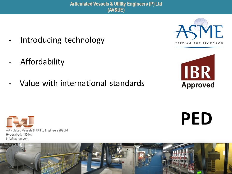 -Introducing technology -Affordability - Value with international standards Articulated Vessels & Utility Engineers (P) Ltd Hyderabad, INDIA. info@av-