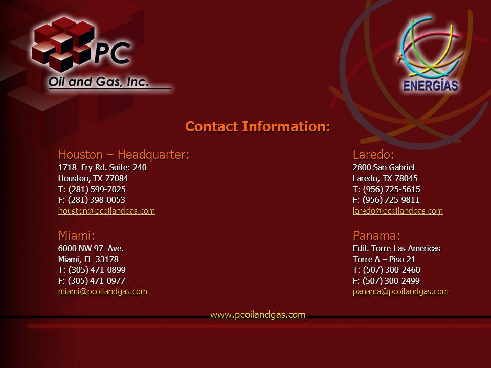 Contact Information: Houston – Headquarter:Laredo: 1718 Fry Rd.
