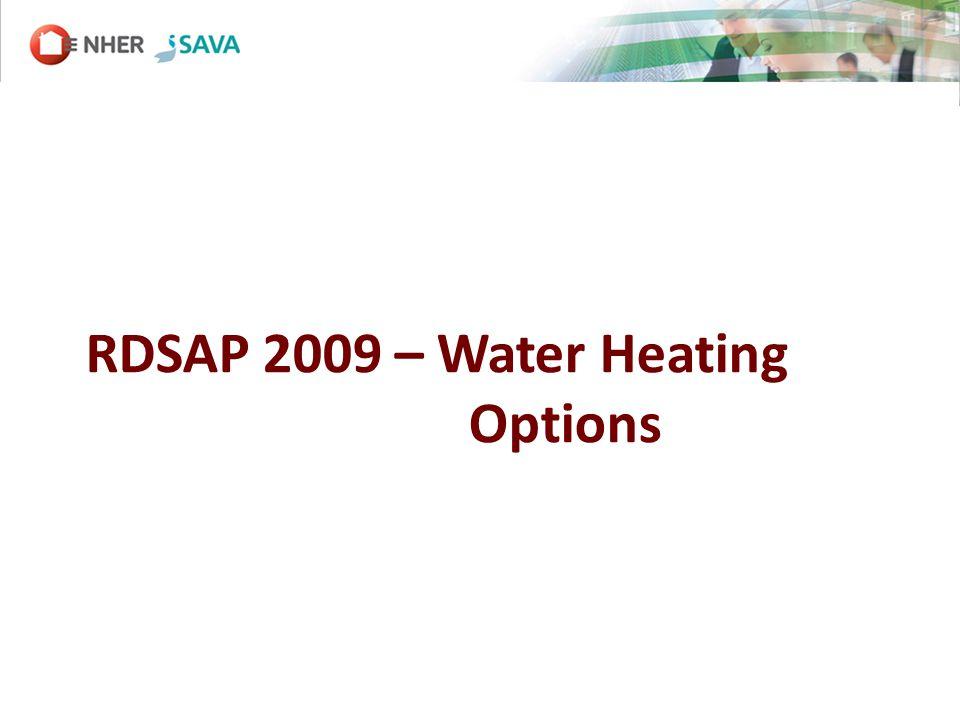 RDSAP 2009 – Water Heating Options