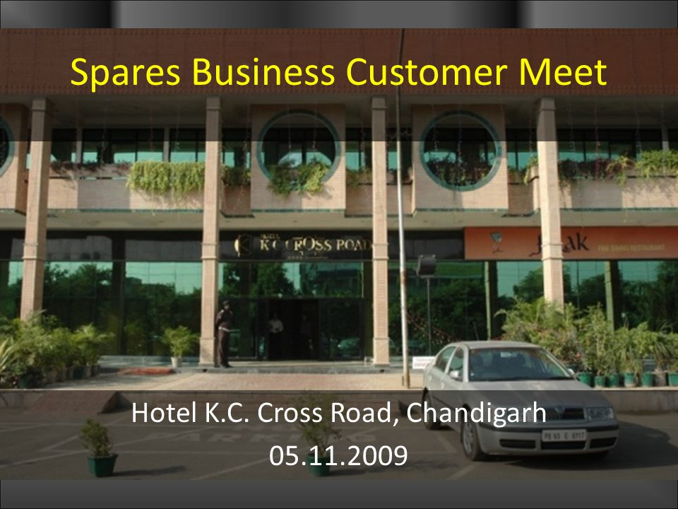 Spares Business Customer Meet Hotel K.C. Cross Road, Chandigarh