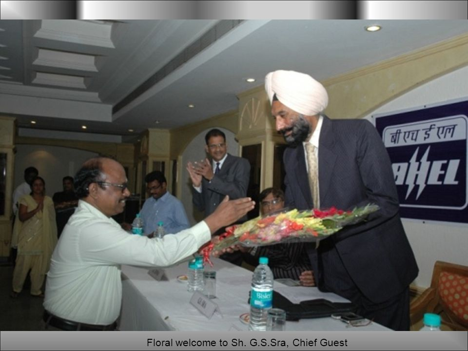 Floral welcome to Sh. G.S.Sra, Chief Guest