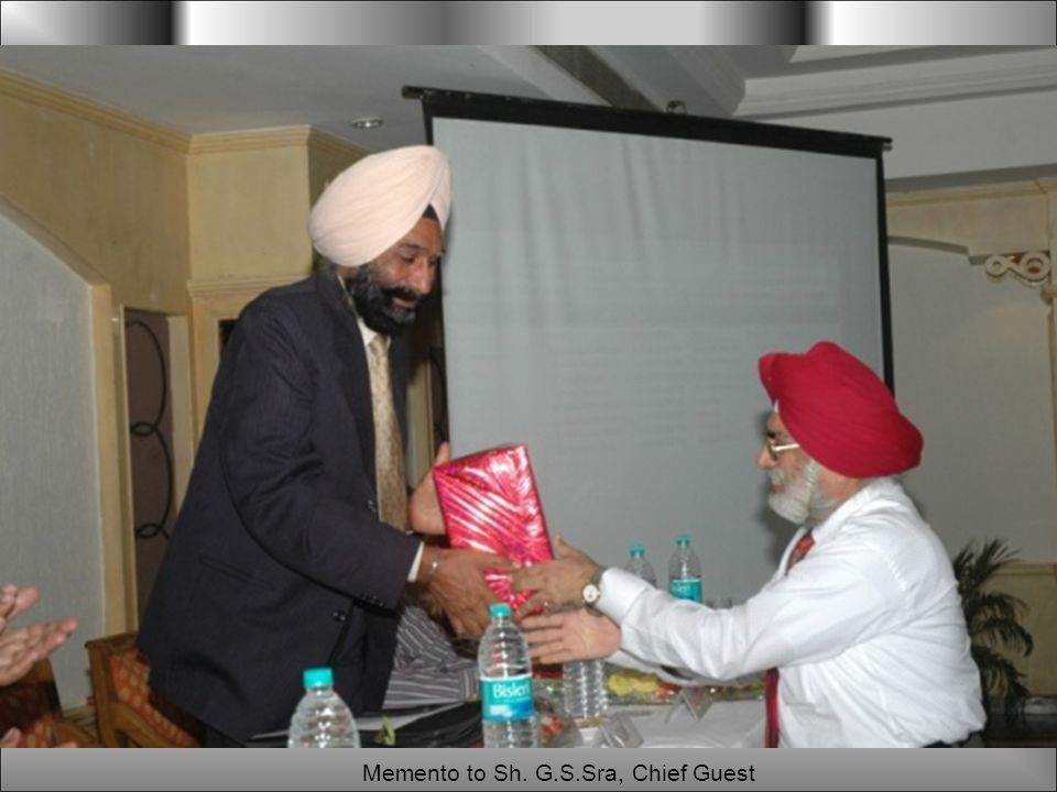 Memento to Sh. G.S.Sra, Chief Guest