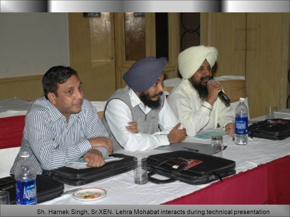 Sh. Harnek Singh, Sr.XEN. Lehra Mohabat interacts during technical presentation